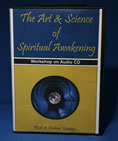 The Art & Science of Spiritual Awakening